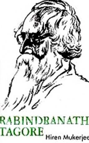 Rabindranath Tagore: Himself a True Poem