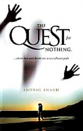 The Quest for Nothing: Where Love and Deceit are on a Collision Path