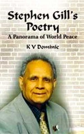 Stephen Gill's Poetry: A Panorama of World Peace