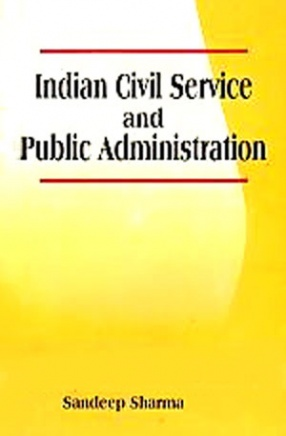 Indian Civil Service and Public Administration