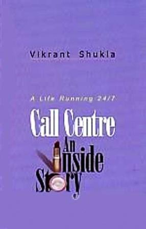 Call Centre: An Inside Story
