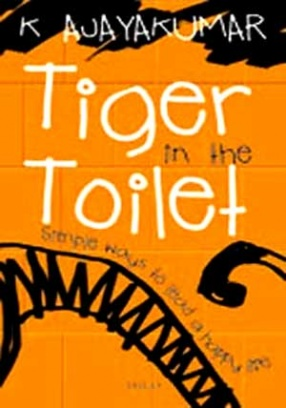 Tiger in the Toilet: Simple Ways to Lead a Happy Life