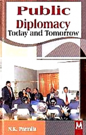 Public Diplomacy: Today and Tomorrow