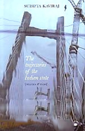 The Trajectories of the Indian State: Politics and Ideas
