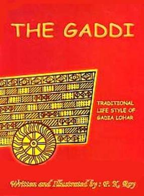 The Gaddi: Traditional Life Style of Gadia Lohar