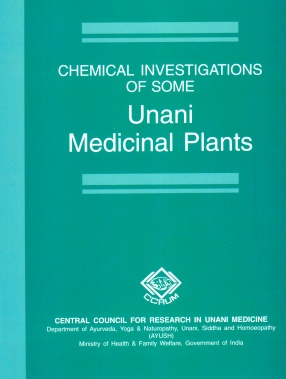 Chemical Investigations of Some Unani Medicinal Plants