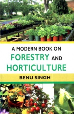 A Modern Book on Forestry and Horticulture