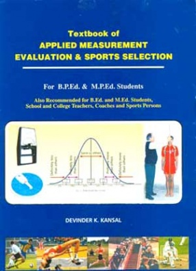 Textbook of Applied Measurement, Evaluation & Sports Selection