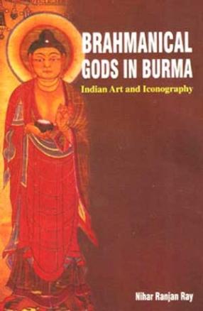 Brahmanical Gods in Burma