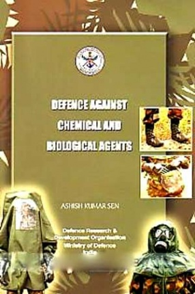 Defence Against Chemical and Biological Agents