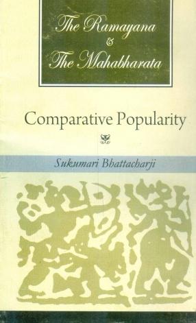 The Ramayana and the Mahabharata: Comparative Popularity