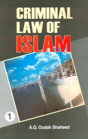 Criminal Law of Islam (In 4 Volumes)