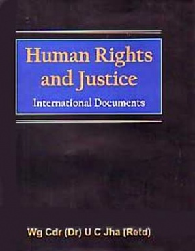 Human Rights and Justice: International Documents