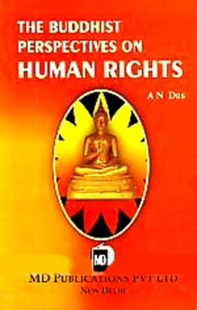 The Buddhist Perspectives on Human Rights