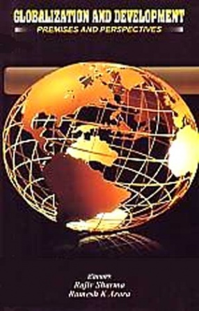Globalization and Development: Premises and Perspectives
