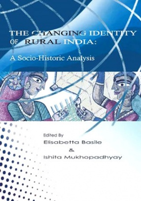 The Changing Identity of Rural India: A Socio-Historic Analysis