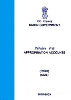 Sangha Sarakara: Viniyoga Lekhe (Sivila): Union Government: Appropriation Accounts (Civil), 2008-2009
