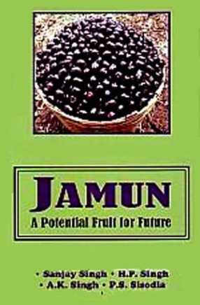 Jamun: A Potential Fruit for Future