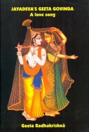 Jayadeva's Geeta Govinda: The Love Song