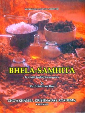 Bhela-Samhita: Text with English Commentary