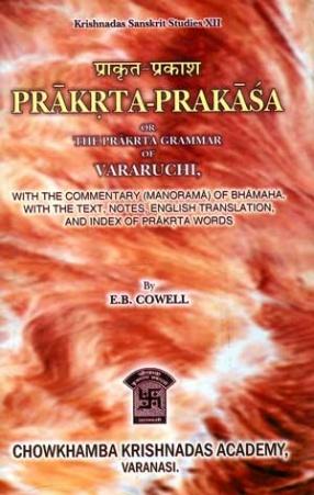 Prakrta-Prakasa or the Prakrta Grammer of Vararuchi