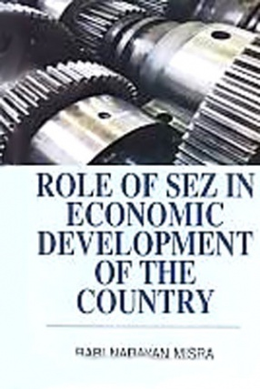 Role of SEZ in Economic Development of the Country