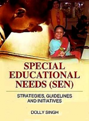 Special Educational Needs (SEN): Strategies, Guidelines and Initiatives