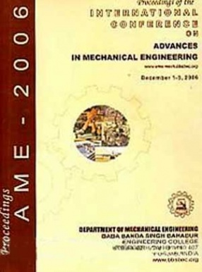 Proceedings of International Conference on Advances in Mechanical Engineering: December 1-3, 2006