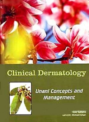 Clinical Dermatology: Unani Concepts and Management