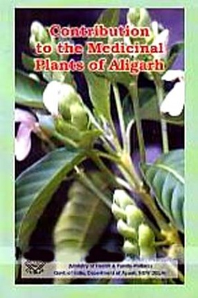 A Contribution to the Medicinal Plants of Aligarh: Uttar Pradesh I