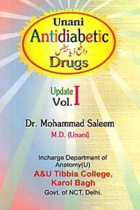 Unani Antidiabetic Drugs Update, Volume I