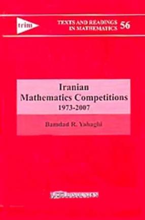 Iranian Mathematics Competitions: 1973-2007
