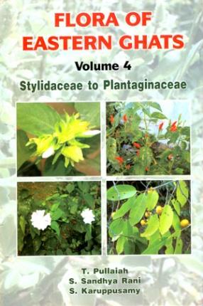 Flora of Eastern Ghats: Stylidaceae to Plantaginaceae, Volume 4