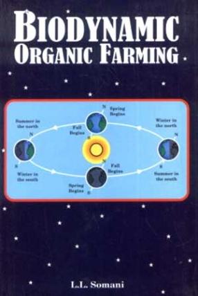 Biodynamic Organic Farming: An Ecofriendly Homeopathic Alternative to Chemical Farming