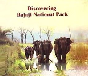 Discovering Rajaji National Park
