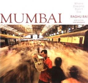 Mumbai: Where Dreams Don't Die