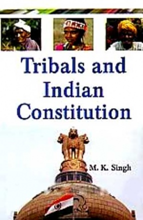 Tribals and Indian Constitution