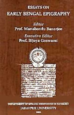 Essays on Early Bengal Epigraphy