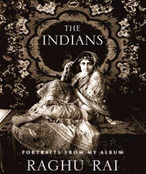 The Indians: Portraits from My Album