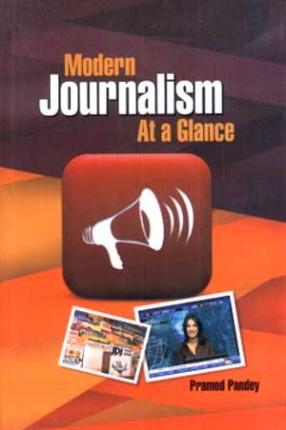 Modern Journalism: At a Glance
