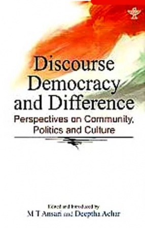Discourse, Democracy and Difference: Perspectives on Community, Politics and Culture