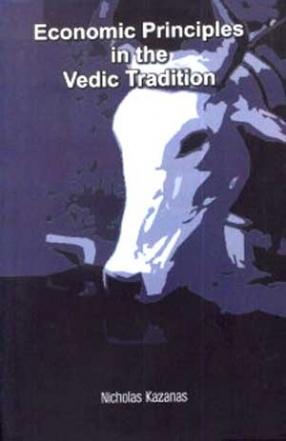 Economic Principles in the Vedic Tradition