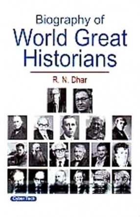 Biography of World Great Historians