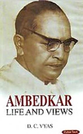 Ambedkar Life and Views