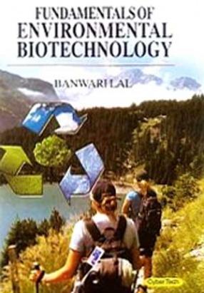 Fundamentals of Environmental Biotechnology