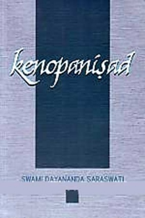 Kenopanisad: With Text in Sanskrit Along with Transliteration: Word-to-Word Meaning and an Elaborate Commentary with Quotations from Sankara Bhasya