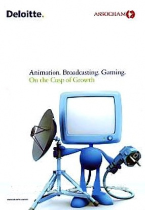 Animation, Broadcasting, Gaming: On the Cusp of Growth