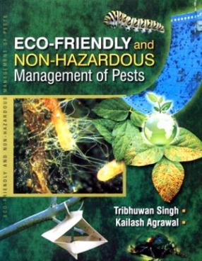 Eco-Friendly and Non-Hazardous Management of Pests