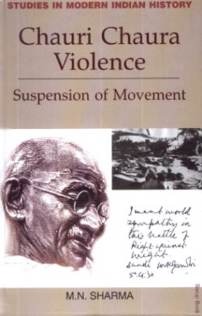Chauri Chaura Violence: Suspension of Movement