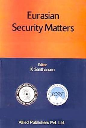 Eurasian Security Matters
